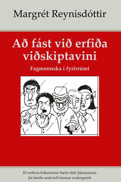 Að fást við erfiða viðskiptavini